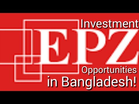 Investment Opportunities in Bangladesh!