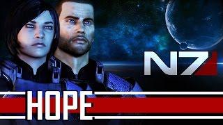 Mass Effect 3 - Hope (Friendship Tribute)