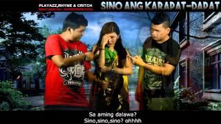 Sino Ang Karapat-dapat - Rhyne,Playazz & Critch ( Breezy Music Prod.) ( Beatsbyfoenineth )