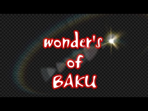 Incredible and Unique wonders of BAKU Natural gas and water mixing