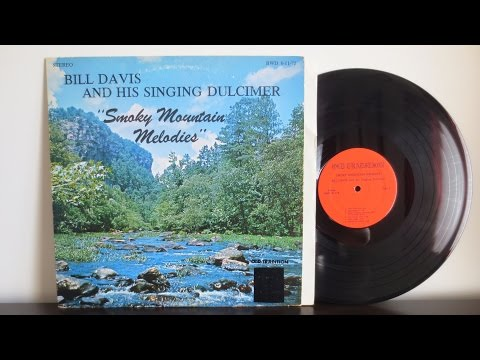 Bill Davis, George Anne Egerton ‎– Smoky Mountain Melodies (1972) - Appalachian Mountain Dulcimer