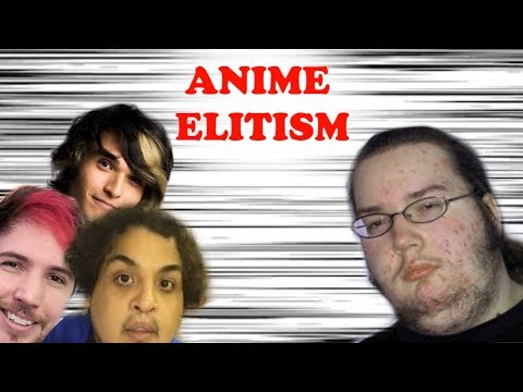 Why Are There So Many Anime Elitists?