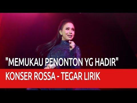 Konser Rossa - Tegar Lirik ❤ MEMUKAU PENONTON YANG HADIR ❤