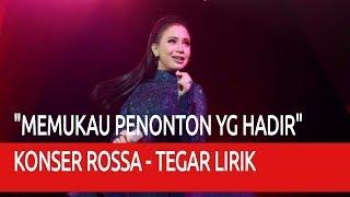 Video Konser Rossa - Tegar Lirik ❤ MEMUKAU PENONTON YANG HADIR ❤ download MP3, 3GP, MP4, WEBM, AVI, FLV November 2018