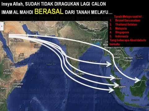 Fakta !!  Insya Allah Imam Al Mahdi dari Tanah Melayu   1 / 6