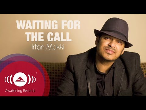 Irfan Makki - Waiting For The Call | Official Lyric Video | By Shahzore Asif