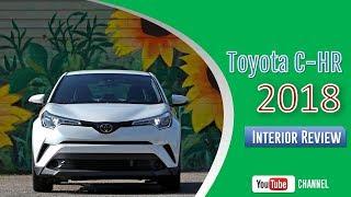 2018 Toyota C HR Interior Review