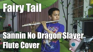 Repeat youtube video Fairy Tail - Sannin No Dragon Slayer (Flute Cover by Vincent Gatdula)