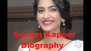 Sonam Kapoor Biography Wiki Profile