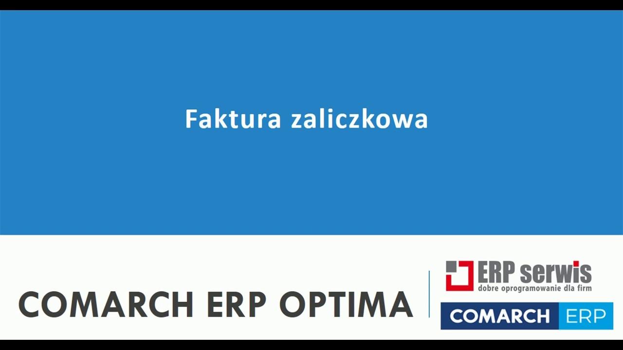 Faktura Zaliczkowa I Pro Forma W Comarch Erp Optima Youtube