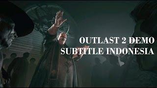 Outlast 2 Demo Subtitle Indonesia
