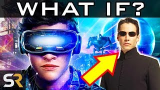 What If Ready Player One Is A Prequel To The Matrix?