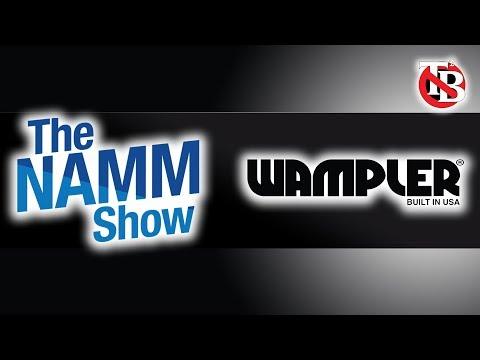 O que Brian Wampler planejou para nós? - NAMM 2019 - The Tone Busters