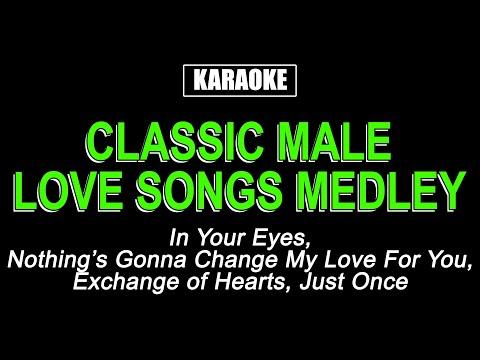 KARAOKE - CLASSIC MALE LOVE SONGS MEDLEY