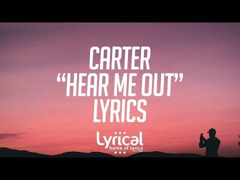 CaRter - Hear Me Out Lyrics
