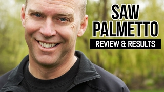 Saw Palmetto for Men - Review & Results