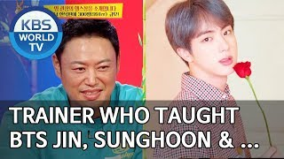 Trainer who taught BTS Jin, Sunghoon, 2AM, 2PM and Kim Woobin [Boss in the Mirror/ENG/2019.11.17]