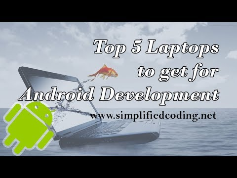 Top 5 Laptops To Get For Android Development