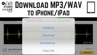 How to download MP3 & WAV files to an iPhone/iPad