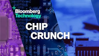 'Bloomberg Technology' Special 04/07: Chip Crunch
