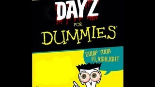 DayZ for Dummies  | HOW TO: Equip your Flashlight !