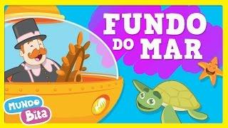 Mundo Bita - Fundo do Mar [clipe infantil]