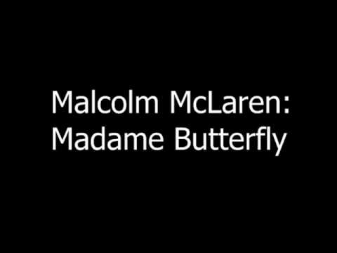 Malcolm McLaren - Madame erfly - YouTube
