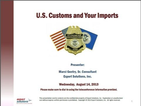 U S  Customs and Your Imports