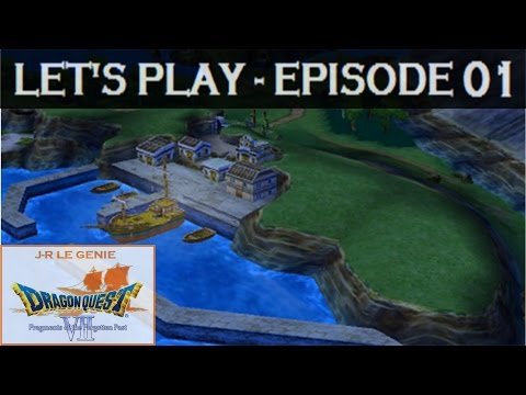 [FR] Dragon Quest VII - EP.01 - L'aventure commence