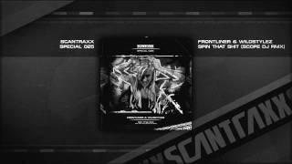 Frontliner & Wildstylez Spin That Shit (S.W.A.T. Anthem 2009) (Scope DJ RMX) (HQ)