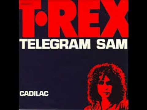 TELEGRAM SAM   T.REX