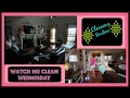 Watch me Clean Wednesday ~ CLEANING ROUTINE~MOTIVATION