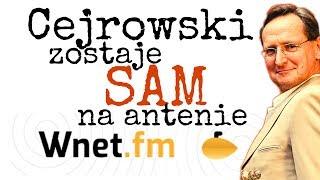 Cejrowski zostaje SAM na antenie Radia WNET 2019/06/17 Studio Dziki Zachód Odc. 21