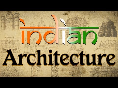 Indian Architecture UPSC lesson | Indian Architecture for IAS, Ancient Architectures of India