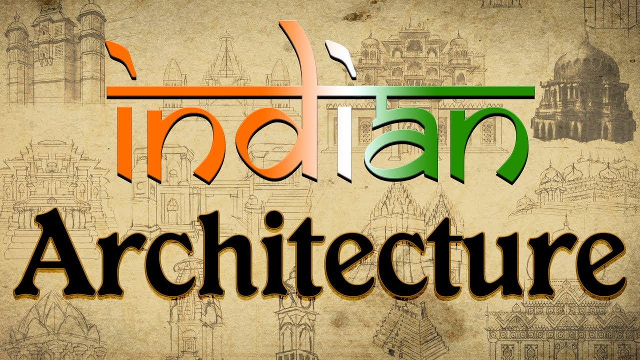 indian architecture upsc lesson indian architecture for ias