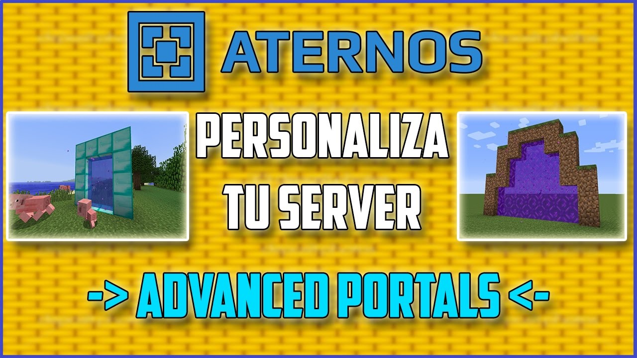 ATERNOS !! Descargar Y Usar ADVANCED PORTALS - Personaliza ...