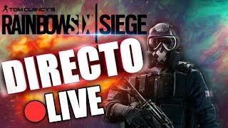 Directo de Rainbow six siege Competis Vamos a por los 500!!! SUBS GOOO!!