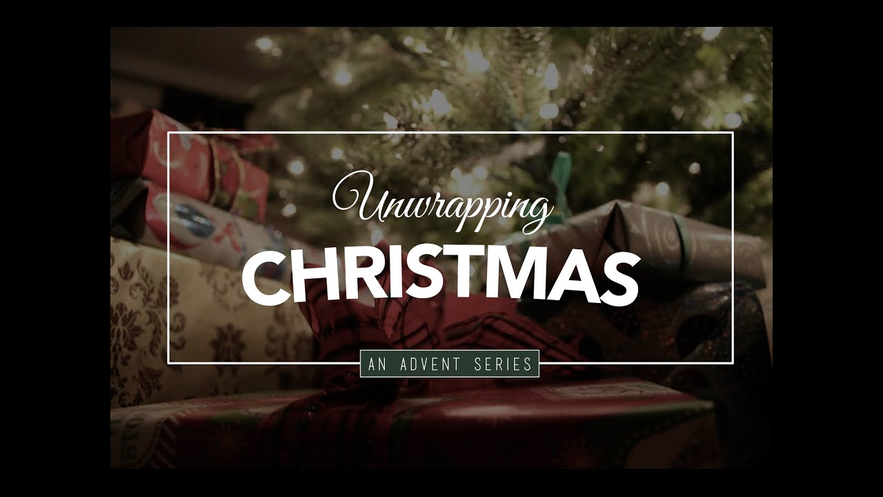 Unwrapping Christmas - YouTube