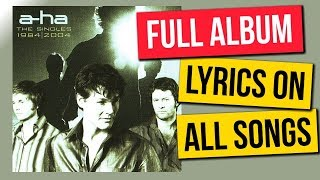 A-Ha The Singles 1984 - 2004 Full Album compilation with lyrics on ...