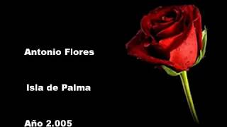 Antonio Flores - Isla de Palma [KaraokeKris_009]