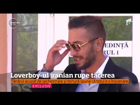 Loverboy-ul iranian acuzat că şi-a sechestrat şi torturat iubita rupe tăcerea. Spune că totul e