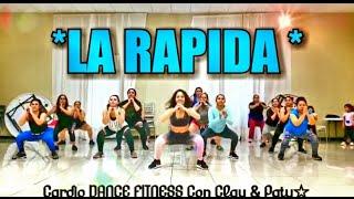 LA RAPIDA / CARDIO DANCE FITNESS CHOREOGRAPHY
