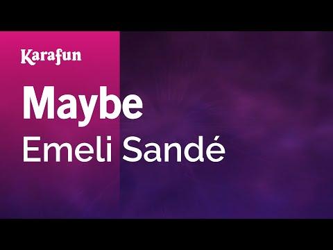 Karaoke Maybe - Emeli Sandé *