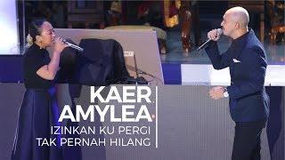 Izinkan Ku Pergi & Tak Pernah Hilang - Kaer & Amylea (Convo 2018 - Session 1)