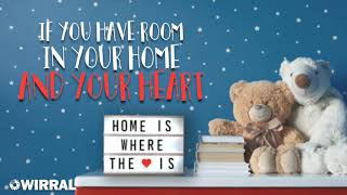 Home is where the heart is - Wirral Fostering Campaign 2021