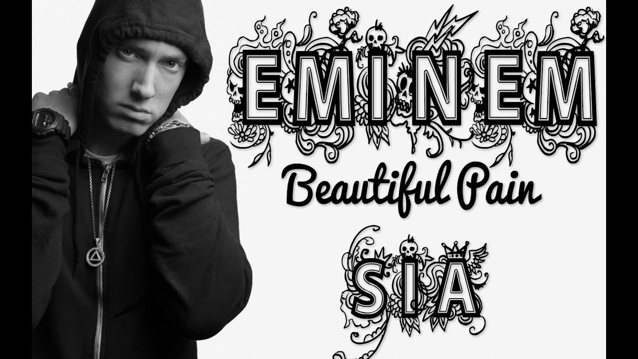 Eminem - Beautiful Pain (ft Sia) [HQ] - YouTube