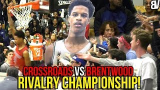 Crossroads VS Brentwood CHAMPIONSHIP RIVALRY GAME! DJ Houston VS Team Of SHOOTERS!