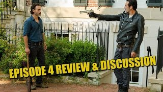 The Walking Dead Season 7 Episode 4 Review Recap & Discussion