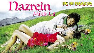 Nazrein Mila Le | Ek Hi Raasta | Kumar Sanu | Anuradha Paudwal | Prabhas | Kangna Ranawat