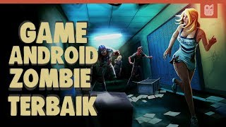 5 Game Android Zombie Terbaik 2017